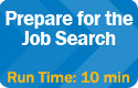 Prepare for the Job Search